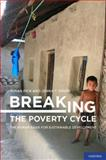 Breaking the Poverty Cycle : The Human Basis for Sustainable Development, Pick, Susan and Sirkin, Jenna T., 0195383168