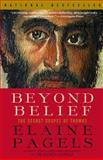 Beyond Belief, Elaine Pagels, 0375703160