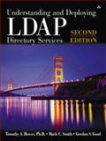 Understanding and Deploying LDAP Directory Services, Good, Gordon S. and Howes, Timothy A., 0672323168