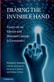 Erasing the Invisible Hand : Essays on an Elusive and Misused Concept in Economics, Samuels, Warren J., 1107613167