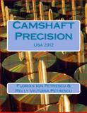 Camshaft Precision, Florian Ion Petrescu and Relly Victoria Petrescu, 1481083163