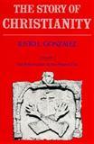 Story of Christianty, Justo L. González, 0060633166