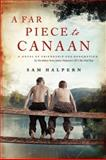 A Far Piece to Canaan, Sam Halpern, 0062233165