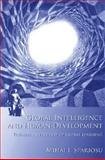 Global Intelligence and Human Development : Toward an Ecology of Global Learning, Spariosu, Mihai, 026269316X
