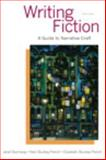 Writing Fiction : A Guide to Narrative Craft, Burroway, Janet and Stuckey-French, Elizabeth, 0321923162