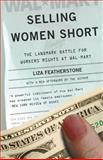 Selling Women Short, Liza Featherstone, 0465023169
