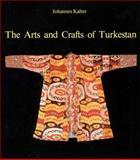 Arts and Crafts of Turkestan, Kalter, Johannes, 0500973164