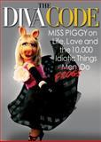 The Diva Code, Miss Piggy, 1401323162
