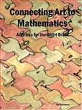 Connecting Art to Mathematics, Hal Torrance, 1411603168