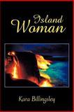 Island Woman, Kara Billingsley, 1462023169
