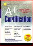 A+ Certification and PC Repair Guide, Moulton, Peter, 0130843164
