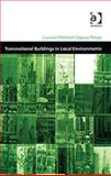 Transnational Buildings in Local Environments, Presas, Luciana Melchert Saguas, 0754643166
