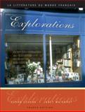 Explorations : La Littaerature du Monde Frandcais, Schunk, Susan J. and Waisbrot, Janet, 0838413161