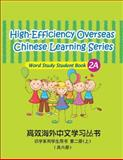 High-Efficiency Overseas Chinese Learning Series, Word Study Series, 2A, Mr. Peng Wang, 1478193166