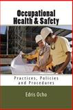 Occupational Health and Safety, Edris Ocho, 1493703161