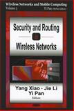 Security and Routing in Wireless Networks, Xiao, Yang and Li, Jie, 159454316X