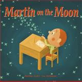 Martin on the Moon, Martine Audet, 192697316X