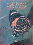 Mariposas Mexicanas 9789681623166