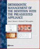 Orthodontic Management of the Dentition with the Pre-adjusted Appliance, Bennett, John C. and McLaughlin, Richard P., 0323053165