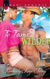 To Tame a Wilde, Kimberly Kaye Terry, 0373863160