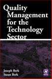 Quality Management for the Technology Sector, Berk, Joseph and Berk, Susan, 0750673168