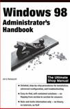 Windows 98 Administrator's Handbook, Honeycutt, Jerry, 0764533169