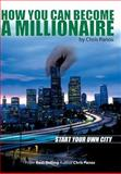 How You Can Become a Millionaire- Start, Chris Chris, 0910743169
