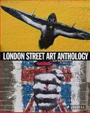 London Street Art Anthology, Alex MacNaughton, 3791343165
