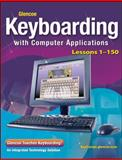Keyboarding with Computer Applications : Lessons 1-150, Johnson, Jack E. and Chiri-Mulkey, Judith, 0078693160