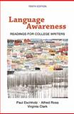 Language Awareness : Readings for College Writers, Eschholz, Paul and Rosa, Alfred, 0312463162