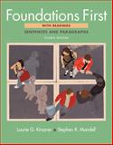 Foundations First with Readings : Sentences and Paragraphs, Kirszner and Kirszner, Laurie G., 0312603169