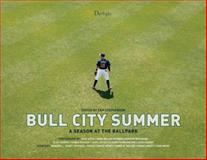Bull City Summer, Howard Craft, Adam Sobsey, Emma Miller, 0988983168