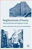 Neighbourhoods of Poverty : Urban Social Exclusion and Integration in Comparison, , 1403993165