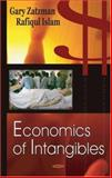 Economics of Intangibles, Islam, Rafiqul and Zatzman, Gary, 1600213162
