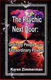 The Psychic Next Door, Karen Zimmerman, 1600763162