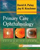 Primary Care Ophthalmology, Palay, David A. and Krachmer, Jay H., 0323033164