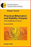 Practical Bifurcation and Stability Analysis : From Equilibrium to Chaos, Seydel, Rüdiger U., 0387943161