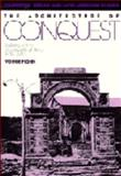 The Architecture of Conquest : Building in the Viceroyalty of Peru, 1535-1635, Fraser, Valerie, 052134316X