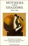 Mothers and Shadows, Marta Traba, 0930523164