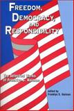 Freedom, Democracy and Responsibility 9781572733169