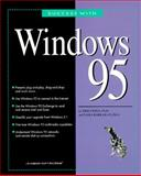 Success with Windows 95, Jamsa, Kris A. and Barkakati, Nabajyoti, 1884133169