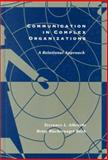 Communication in Complex Organizations : A Relational Approach, Albrecht, Terrance L. and Back, Betsy Wackernagel, 0155003178