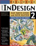 Real World Adobe Indesign 2.0, Olav Kvern and David Blatner, 0201773171