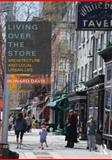 Living over the Store : Architecture and Local Urban Life, Davis, Howard, 0415783178