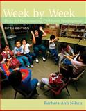 Week by Week : Plans for Documenting Children's Development, Nilsen, Barbara Ann, 0495813176