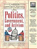 Career Opportunities in Politics, Government, and Political Activism, Axelrod-Contrada, Joan, 0816043175