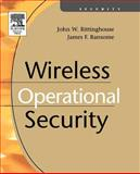 Wireless Operational Security, Rittinghouse, John W. and Ransome, James F., 1555583172