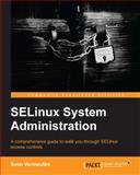 SELinux System Administration, Sven Vermeulen, 1783283173