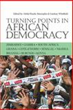 Turning Points in African Democracy, Whitfield, Lindsay, 1847013171