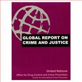 Global Report on Crime and Justice, United Nations Office for Drug Control and Crime Prevention  Centre for International Crime Prevention, 019513317X